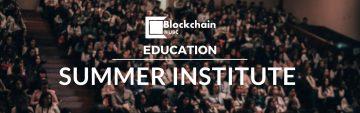 Blockchain Summer Institute 2019